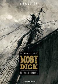 Moby Dick - Livre premier Couverture du livre
