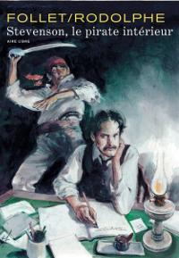 Stevenson, le pirate intérieur Couverture du livre