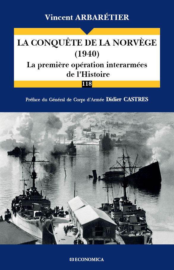 La conquête de la Norvège (1940). La première opération interarmées de l'Histoire. Couverture du livre